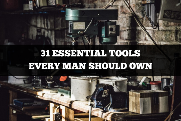 31 essential tools every man should own