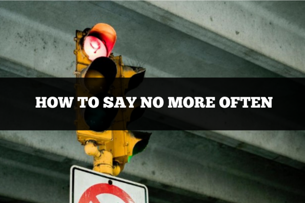 how to say no more often