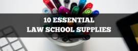 10 essential law school supplies