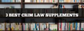 3 best criminal law supplements