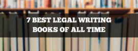 7 best legal writing books of all time