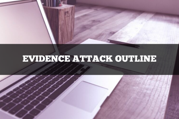 evidence attack outline