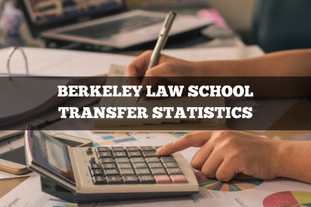 Berkeley Law Transfer Statistics