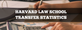 Harvard Law Transfer Statistics