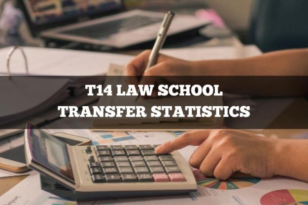 T14 Law School Transfer Statistics