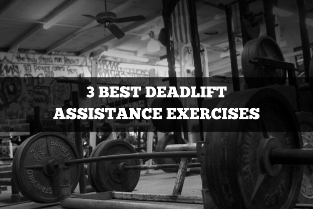 3 best deadlift assistance exercises
